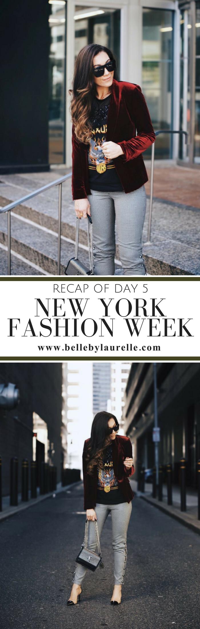 Belle by Laurelle Blog New York Fashion Week Recap